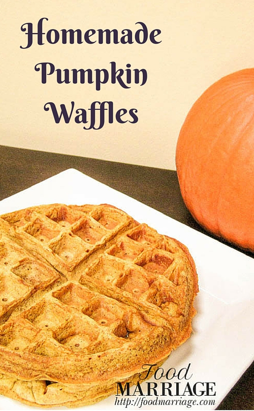 Homemade Pumpkin Waffles Recipe | FoodMarriage.com