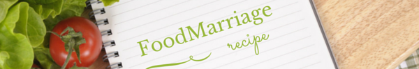 Recipe Header - Food Marriage Blog