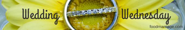 Wedding Wednesday - Food Marriage Blog Post Header